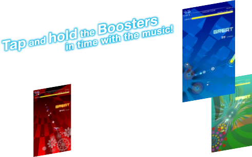 Tap and hold the Boosters in time with the music!